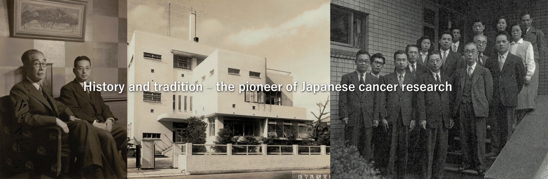 History and tradition – the pioneer of Japanese cancer research
